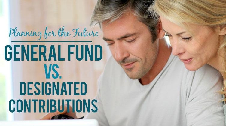 General Fund vs. Designated Contributions